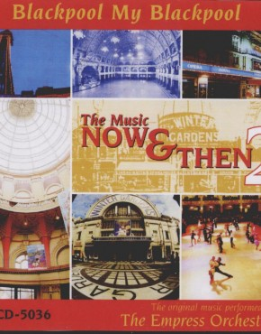 Blackpool My Blackpool - The Music Now & Then 2