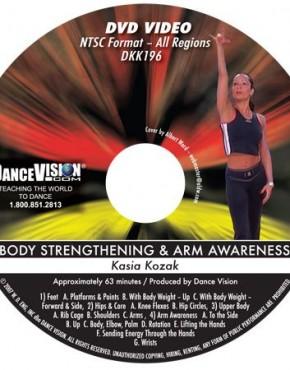 Body Strengthening & Arm Awareness - Kasia Kozak