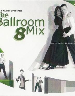 Casa Musica - The Ballroom Mix 8