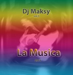 La Musica Vol.3 – DJ Maksy