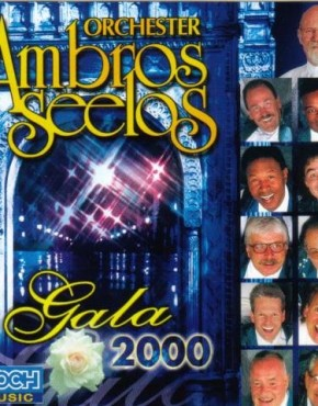 Ambros Seelos – TANZ GALA 2000