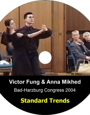 Victor Fung & Anna Mikhed – Standard Trends (Bad-Harzburg Congress 2004)