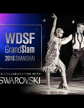 WDSF GrandSlam Latin Shanghai 2016