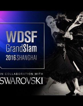 WDSF GrandSlam Standard Shanghai 2016