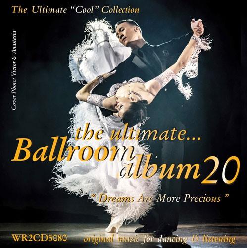The Ultimate Ballroom Album 20 - Dreams Are More Precious