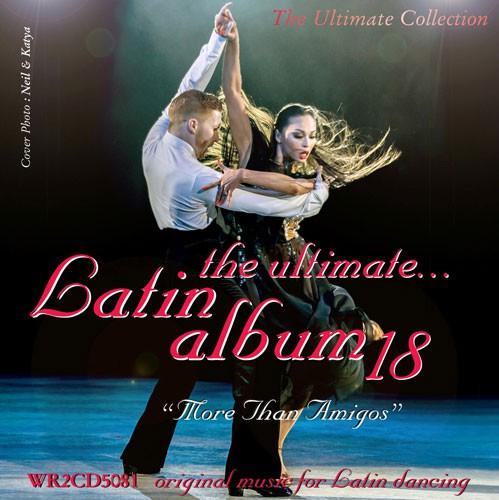 The Ultimate Latin Alum 18 - More Than Amigos